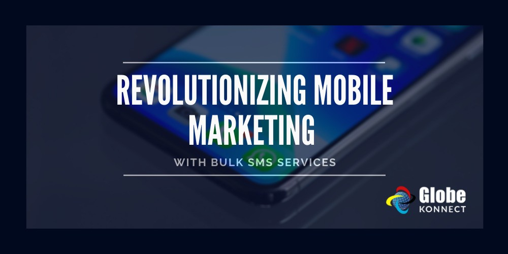Mobile marketing with bulk sms services