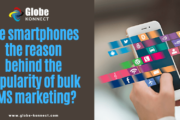 Globe Konnect - Are smartphones the reason behind the popularity of bulk SMS marketing