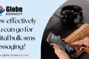 How effectively you can go for digital bulk sms messaging
