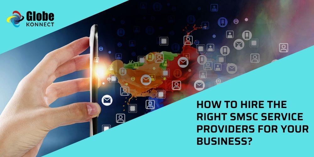 Right SMSC Service Providers