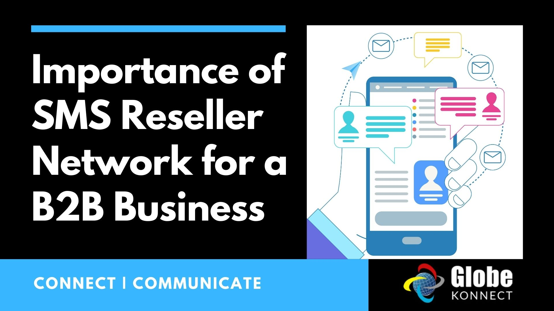 Importance of SMS Reseller Network for a B2B Business